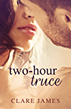 Two-Hour Truce: A Standalone Enemies-to-Lovers Romance (Impossible Love Book 5)