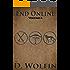 End Online: Volume 6
