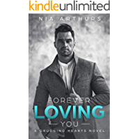 Forever Loving You: A BWWM Romance (Grudging Hearts Book 1)