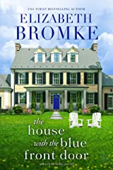 The House with the Blue Front Door: A Harbor Hills Novel Kindle Edition
