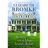 The House with the Blue Front Door: A Harbor Hills Novel