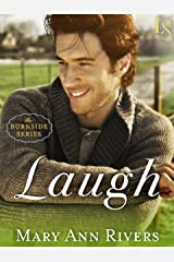 Laugh: A Burnside Novel Kindle Edition