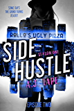 Side Hustle: A Mystery Thriller, Season One, Episode 2 (Darcy Walker Side Hustle Mystery)