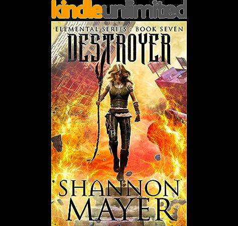 Amazon Com Destroyer The Elemental Series Book 7 Ebook Mayer Shannon Kindle Store