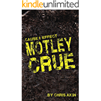 Image for Cause & Effect: Motley Crue