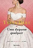 Uma duquesa qualquer (Portuguese Edition)