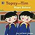 Topsy and Tim: Start School: Start School