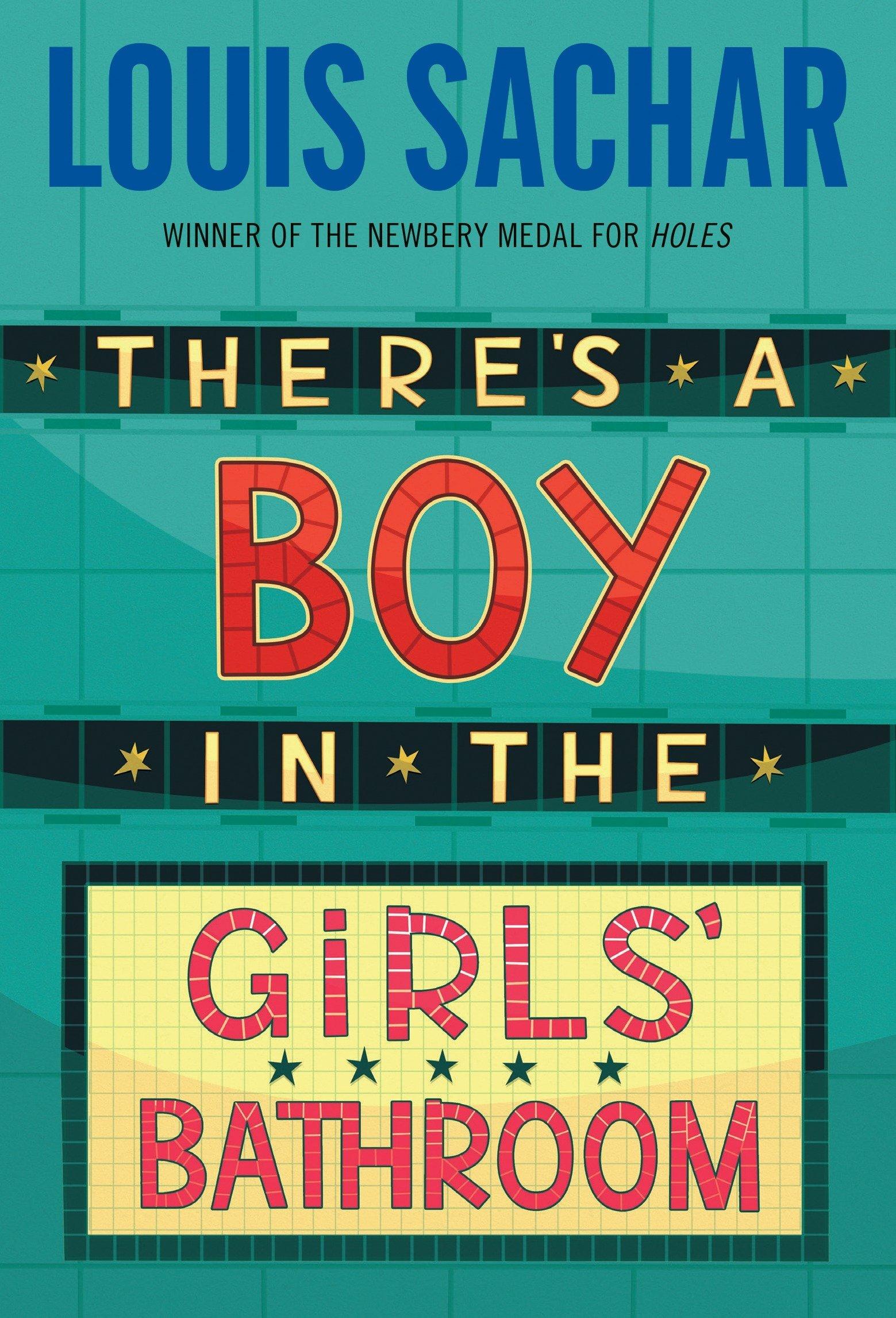 Amazon | Thereu0027s A Boy In The Girlsu0027 Bathroom | Louis Sachar | Self Esteem  U0026 Self Respect