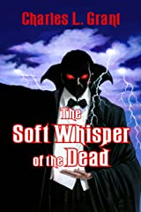 The Soft Whisper of the Dead (The Universe of Horror Trilogy Book 1) Kindle Edition