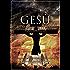 GESÙ E I MANOSCRITTI DEL MAR MORTO: Il cristianesimo primitivo e l'identità storica di Cristo