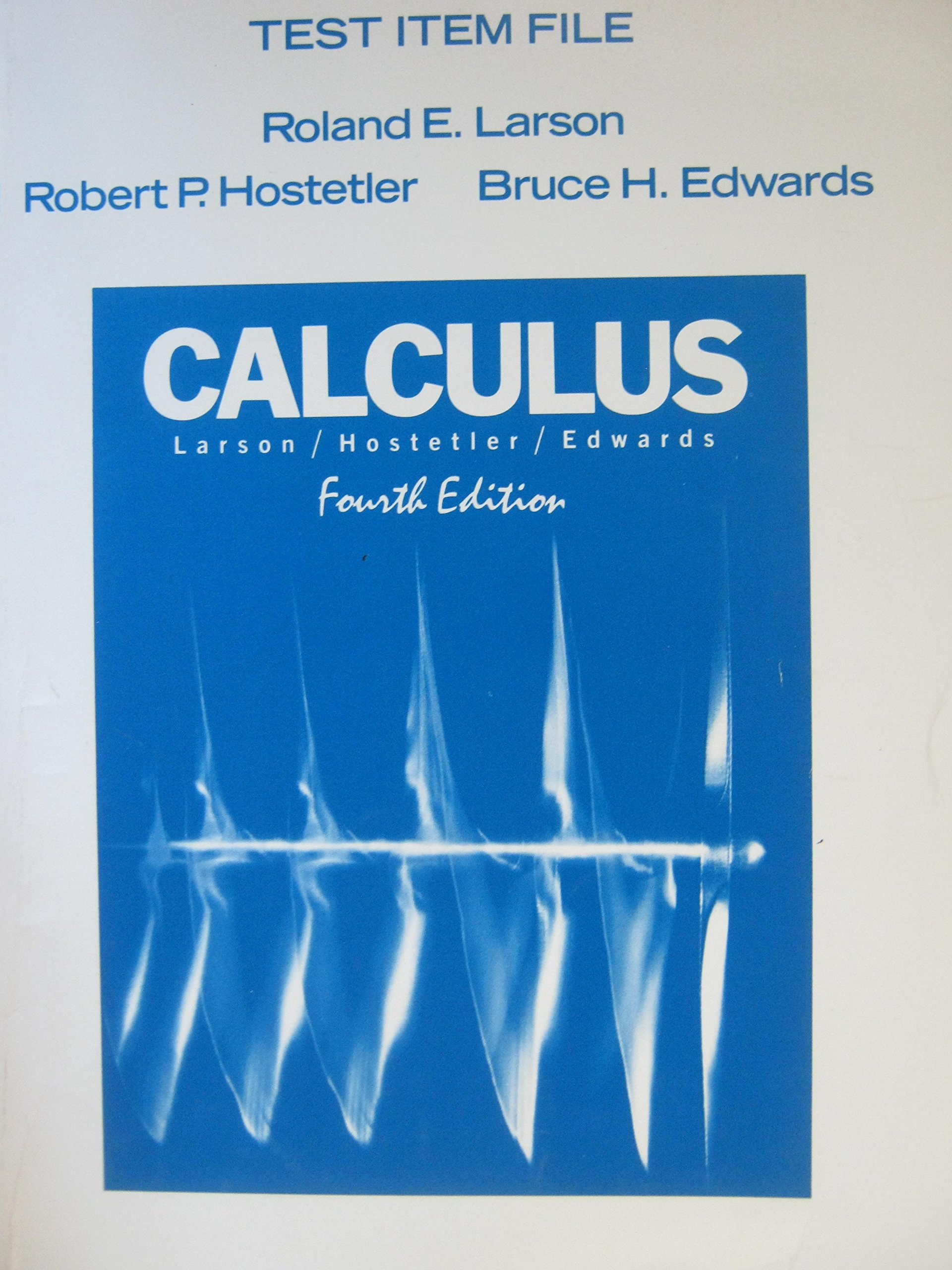 Calculus with Analytic Geometry: Roland E.; Hostetler, Robert P.; Edwards,  Bruce H. Larson, None: 9780669218282: Amazon.com: Books