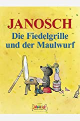 Die Fiedelgrille und der Maulwurf (German Edition) Kindle Edition