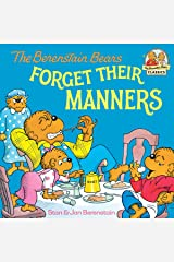 The Berenstain Bears Forget Their Manners (First Time Books(R)) Kindle Edition