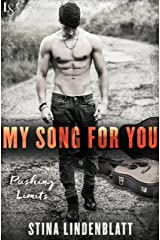 My Song for You: A Pushing Limits Novel Kindle Edition