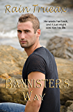 Bannister's Way (Romance with an Edge Book 4)