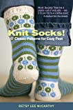 Knit Socks: 17 Classic Patterns for Cozy Feet