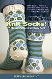Knit Socks!: 17 Classic Patterns for Cozy Feet