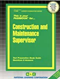 Construction And Maintenance Supervisor (Career Examination)