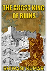 THE KING OF RUINS Kindle Edition