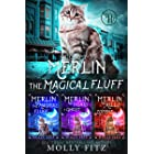 Merlin the Magical Fluff: Full Trilogy Edition: A Hilarious Mystery Series with a Witchy Cat and his Human Familiar (Whiskere