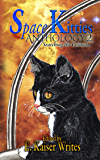 Space Kitties 2: Searching the Cosmos (Space Kitties Anthology)