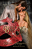 Belong To Me (The Fielding Brothers Saga Book 4)