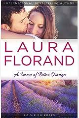A Crown of Bitter Orange (La Vie en Roses Book 3)