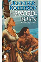 Sword-Born (Tiger and Del Book 5) Kindle Edition