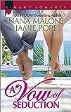 A Vow of Seduction: Hot Night in the Hamptons\Seduced Before Sunrise (Kimani Romance)