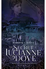 The Secret of Lucianne Dove (Mickey McCoy Paranormal Mystery Book 1) Kindle Edition
