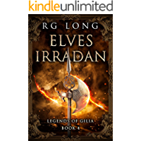Elves of Irradan (Legends of Gilia Book 4)