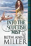 Into the Scottish Mist