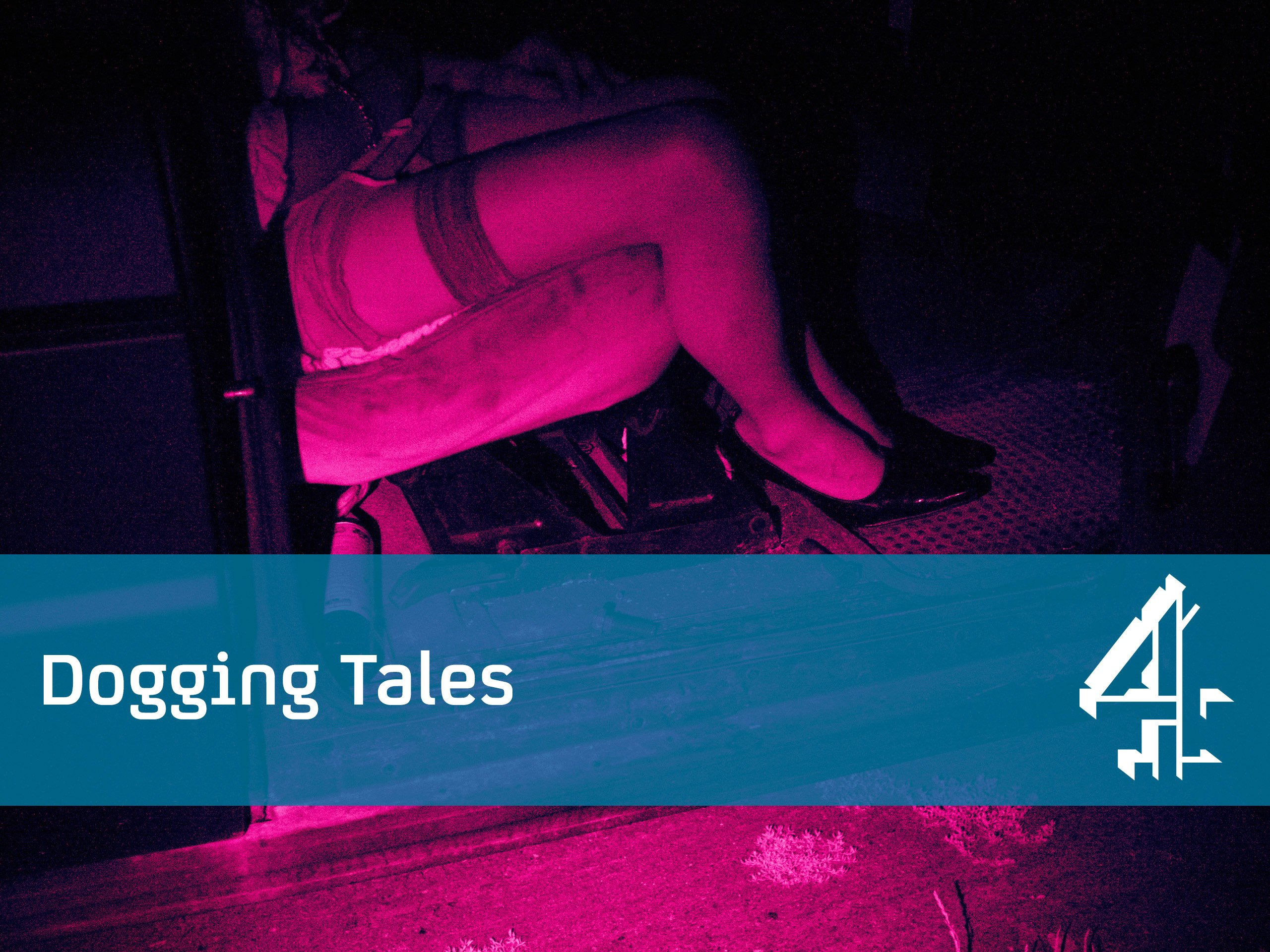 dogging tales channel 4 documentary watch online free