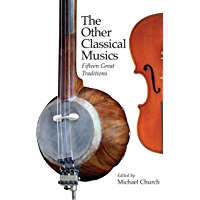 The Other Classical Musics: Fifteen Great Traditions book cover