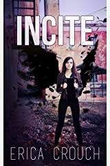 Incite (Ignite Book 2)
