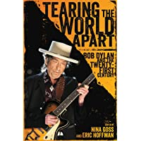 Tearing the World Apart: Bob Dylan and the