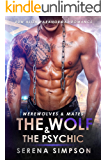The Wolf & The Psychic: BBW Alien Paranormal Romance (Werewolves & Mates Book 2)