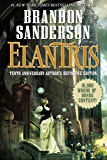 Elantris: Tenth Anniversary Author's Definitive Edition (English Edition)