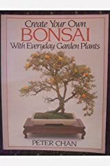 Create Your Own Bonsai with Everyday Garden Plants Capa comum