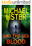 And the Sea Became Blood (John Jordan Mysteries Book 20)