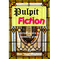 Pulpit Fiction - a gallery of clerical errors and amusing grace: Clerical Errors and Amusing Grace (The Zootron Chronicles)