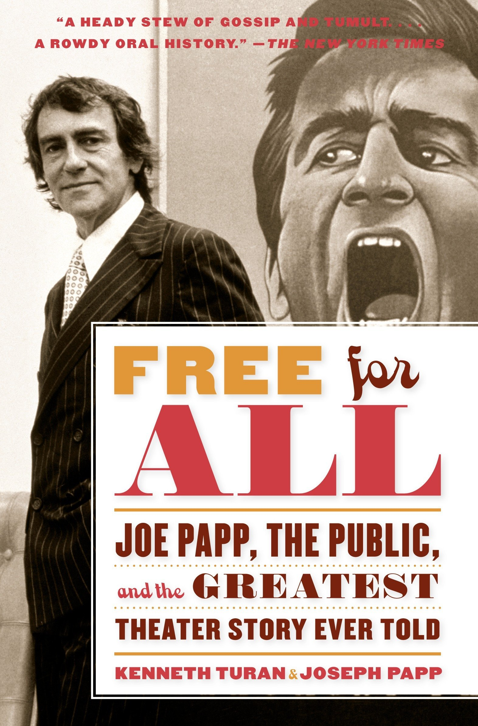 Download Free for All: Joe Papp, The Public, and the Greatest Theater Story Ever Told ebook
