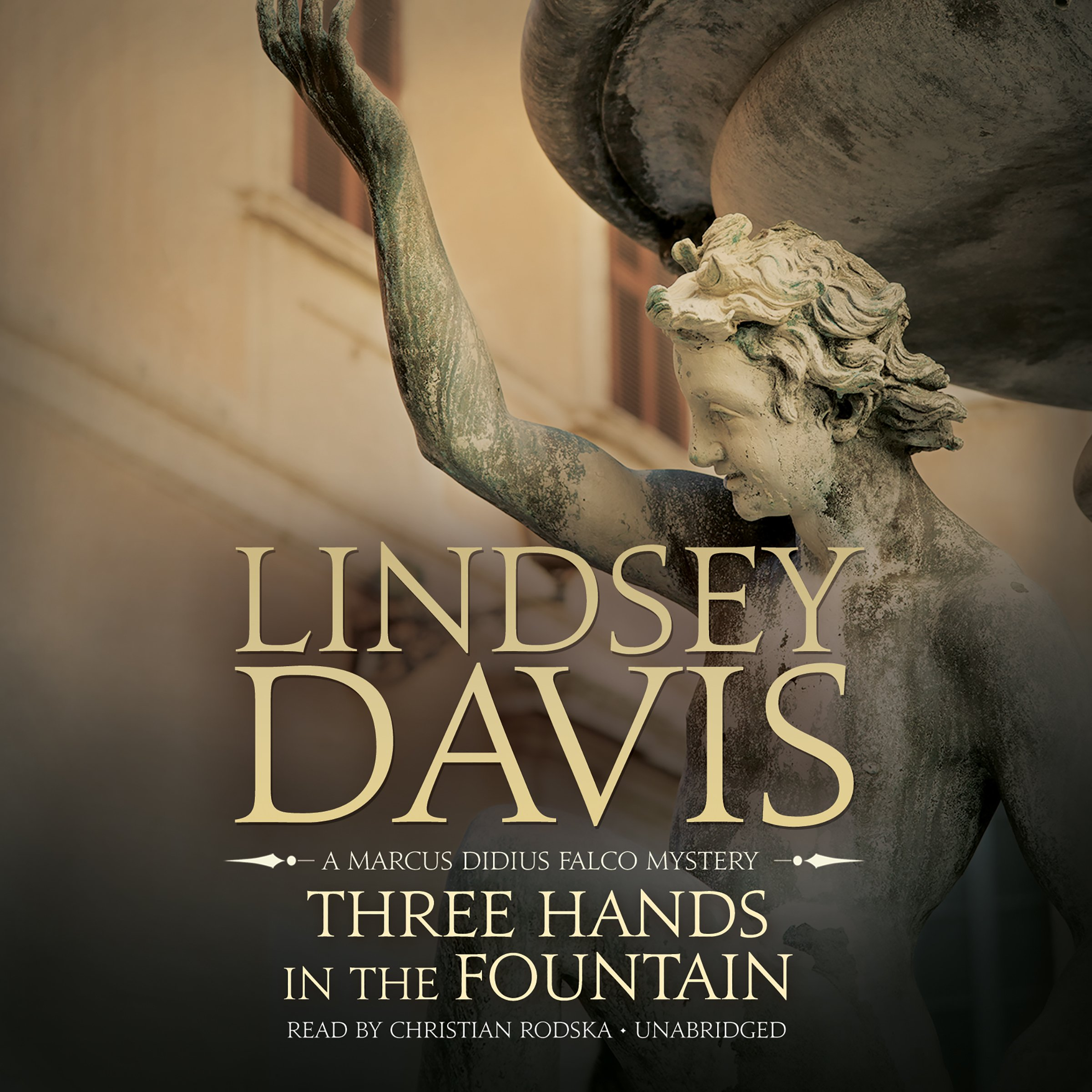Amazon.com: Three Hands in the Fountain: A Marcus Didius Falco Mystery  (Marcus Didius Falco Mysteries, Book 9) (9781609981679): Lindsey Davis, ...