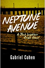 Neptune Avenue (The Jack Leightner Crime Novels Book 3)