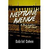 Neptune Avenue (The Jack Leightner Crime Novels Book 3)