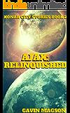 Ajax: Relinquished (Konar City Stories Book 2)