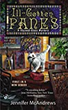 Ill-Gotten Panes (A Stained-Glass Mystery)