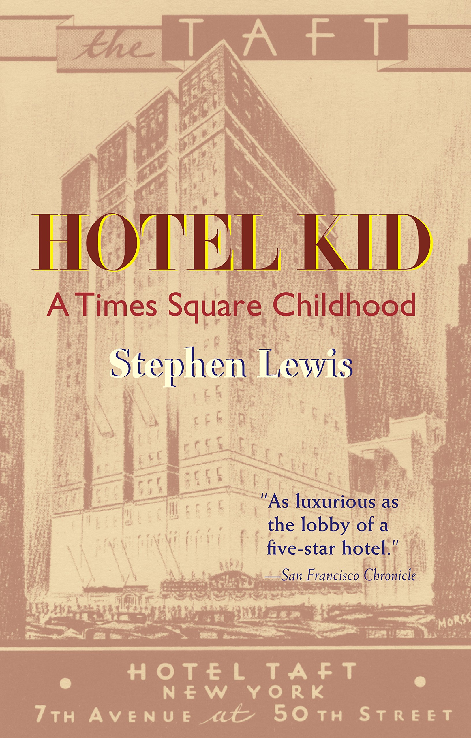 Hotel Kid: A Times Square Childhood