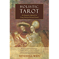 Holistic Tarot: An Integrative Approach to Using Tarot for Personal Growth (English Edition)