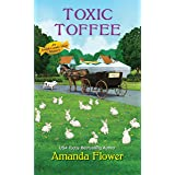 Toxic Toffee (An Amish Candy Shop Mystery Book 4)